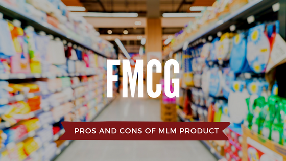 FMCG-pros-and-cons-of-MLM-product